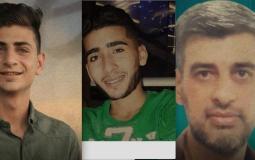 الأسرى علاء الطيراوي وعاصم أبو عليا ومحمد الخمور