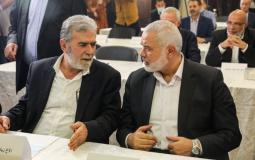 الامين العام زياد النخالة ورئيس المكتب السياسي لحماس هنية